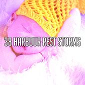 38 Harbour Rest Storms by Relaxing Rain Sounds