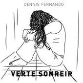 Verte Sonreir de Dennis Fernando