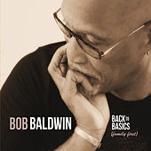 Back to Basics (Family First) by Bob Baldwin