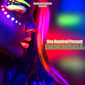 One Hundred Percent Dancehall by Various Artists