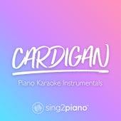 cardigan (Piano Karaoke Instrumentals) by Sing2Piano (1)