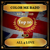 All 4 Love (UK Chart Top 10 - No. 5) by Color Me Badd