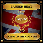 Going Up the Country (UK Chart Top 20 - No. 19) von Canned Heat