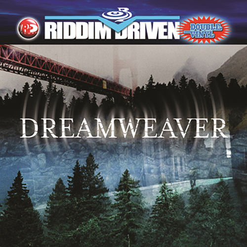 Riddim Driven: Dream Weaver by Various Artists