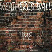 Time de Weathered Wall