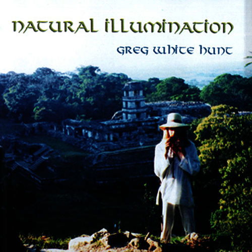Natural Illumination by Greg White Hunt