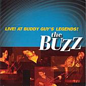 Live! At Buddy Guy's Legends! by The Buzz