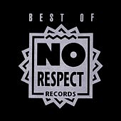 Best of No Respect Records von Various Artists