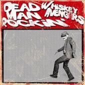 Dead Man Rockin' de Whiskey Avengers