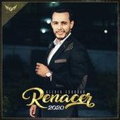 RENACER 2020 de Alexis Escobar