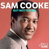 But Not for Me de Sam Cooke