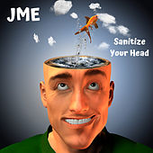 Sanitize Your Head von JME