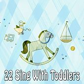 22 Sing with Toddlers de Canciones Infantiles