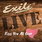 Kiss You All Over (Live) von Exile