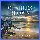 Driftin' Blues von Charles Brown