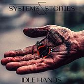 Idle Hands by Systems