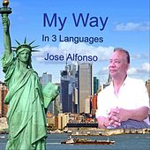 My Way (In Three Languages) de Jose Alfonso Garcia