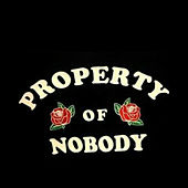 PROPERTY OF NOBODY von YNV ace