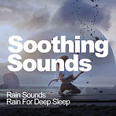 Soothing Sounds by Rain Sounds (2)