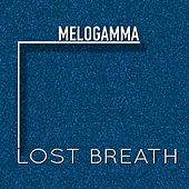 Lost Breath de Melogamma