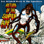 Return of the Super Ape by Lee Perry and The Upsetters