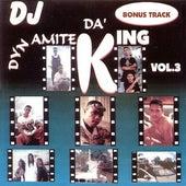 Da' King (Vol 3) de Dj Dynamite PR