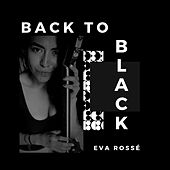 Back to Black von Eva Rossé