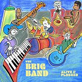Alive & Plugged by The Brig Band