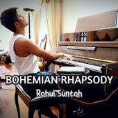 Bohemian Rhapsody by Rahul Suntah