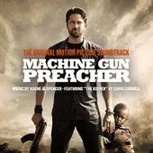 Machine Gun Preacher Original Motion Picture Soundtrack by Various Artists