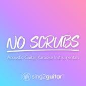 No Scrubs (Acoustic Guitar Karaoke Instrumentals) de Sing2Guitar