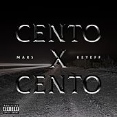 Cento x Cento (feat. Keyeff) by Mars