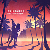 Una Larga Noche – Starry Sky in Costa Rica by Various Artists