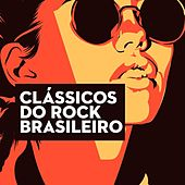 Clássicos do Rock Brasileiro by Various Artists