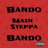 Main Steppa by Bando