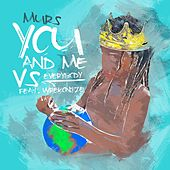You and Me Vs. Everybody (feat. Wrekonize) by Murs