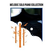 Melodic Solo Piano Collection by Various