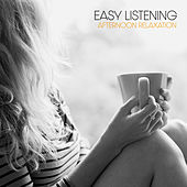 Easy Listening: Afternoon Relaxation von Various Artists