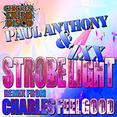 Strobe Light by Paul Anthony