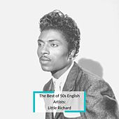 The Best of 50s English Artists: Little Richard de Little Richard