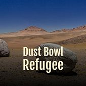 Dust Bowl Refugee de United Artists Studio Orchestra, The Bachelors, Woody Guthrie, Ella Mae Morse, Peggy Lee, Maurice Chevalier, Gene Simmons, Dee Dee Sharp, Bobby Vee