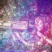 42 On the Edge of Sle - EP de Deep Sleep Relaxation
