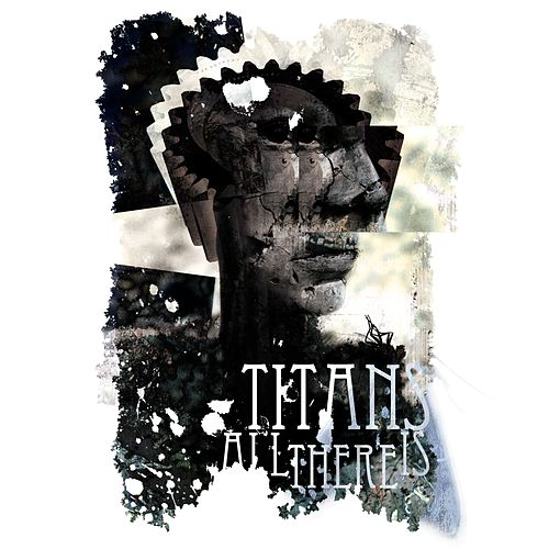 All There Is EP by The Titans