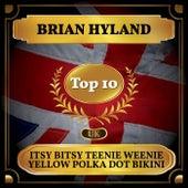 Itsy Bitsy Teenie Weenie Yellow Polka Dot Bikini (UK Chart Top 10 - No. 8) de Brian Hyland