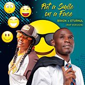 Put a Smile on a Face (feat. Eturnul) (Rap Version) by Brain