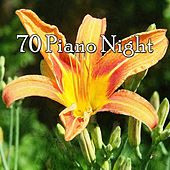 70 Piano Night by Spa Relaxation