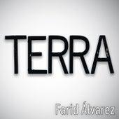 Terra de Farid Álvarez