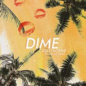 Dime (feat. Carlos Perez) by Catastrophe