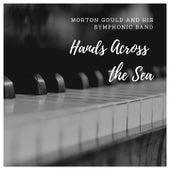 Hands Across the Sea de Morton Gould
