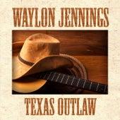 Texas Outlaw de Waylon Jennings